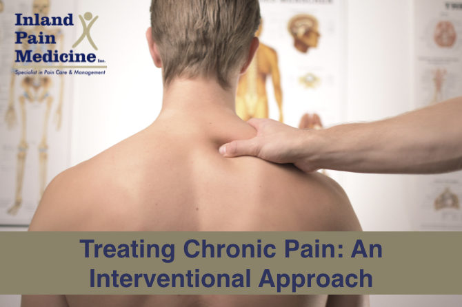 Treating Chronic Pain: An Interventional Approach