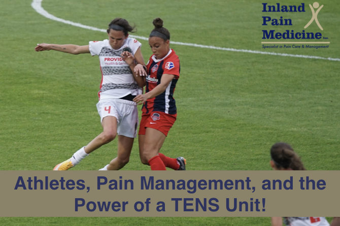 Athletes, Pain Management, and the Power of a TENS Unit!