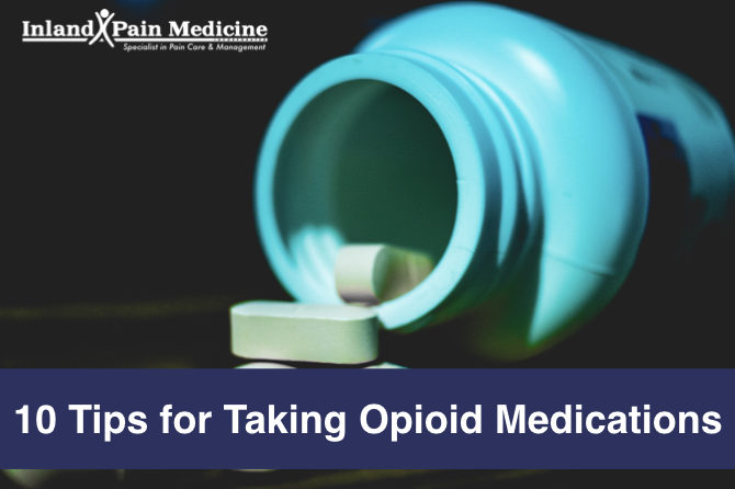 10 Tips for Taking Opioid Medications