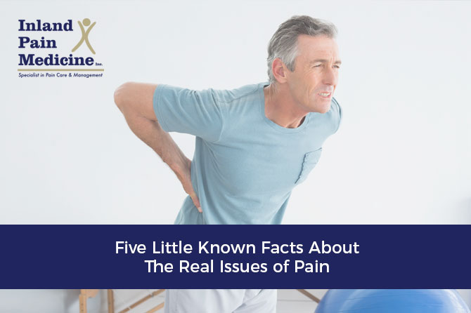Five Little Known Facts About The Real Issues Of Pain