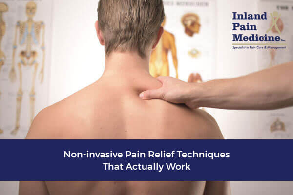 Non-Invasive Pain Relief Techniques that Actually Work