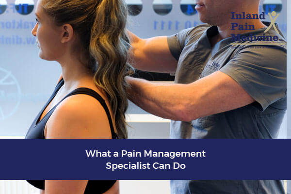 What a Pain Management Specialist Can Do