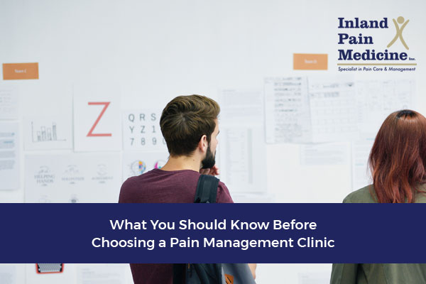 What You Should Know Before Choosing a Pain Management Clinic
