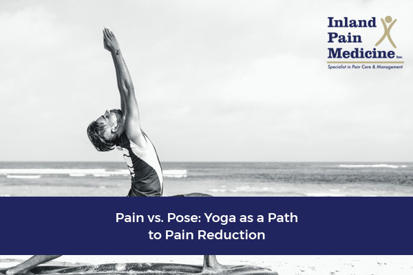 Pain vs. Pose – Yoga as a Path to Pain Reduction